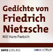 Cover-Bild zu Nietzsche, Friedrich Wilhelm: Gedichte von Friedrich Nietzsche (Audio Download)