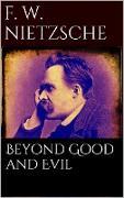 Cover-Bild zu Wilhelm Nietzsche, Friedrich: Beyond Good and Evil (eBook)