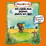 Cover-Bild zu Janosch: Janosch, Folge 3: Ich mach Dich gesund, sagte der Bär (Audio Download)