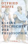 Cover-Bild zu Kleine Geschichte der Philosophie von Höffe, Otfried