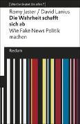 Cover-Bild zu Die Wahrheit schafft sich ab von Jaster, Romy