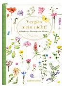 Cover-Bild zu Bastin, Marjolein (Illustr.): Immerwährendes Geburtstagsbuch - Vergiss mein nicht! (Marjolein Bastin)