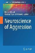 Cover-Bild zu Miczek, Klaus A. (Hrsg.): Neuroscience of Aggression (eBook)