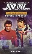 Cover-Bild zu Graf, L. A.: Star Trek: The Original Series: The Janus Gate #2: Future Imperfect (eBook)