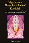 Cover-Bild zu Enlightenment Through the Path of Kundalini von Springett, Tara