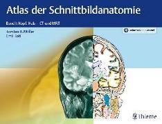 Cover-Bild zu Atlas der Schnittbildanatomie. Band 01 von Möller, Torsten Bert