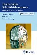 Cover-Bild zu Taschenatlas Schnittbildanatomie (eBook) von Reif, Emil