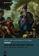 Cover-Bild zu Tasso und die bildenden Künste (eBook) von Schütze, Sebastian (Hrsg.)