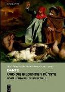 Cover-Bild zu Dante und die bildenden Künste von Terzoli, Maria Antonietta (Hrsg.)
