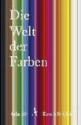 Cover-Bild zu Die Welt der Farben von St Clair, Kassia