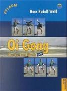 Cover-Bild zu Weiss, Hans Rudolf: Qi Gong. Übungen und Musik