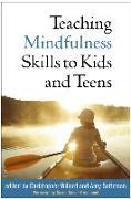Cover-Bild zu Greenland, Susan Kaiser (Solist): Teaching Mindfulness Skills to Kids and Teens