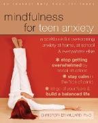 Cover-Bild zu Willard, Christopher: Mindfulness for Teen Anxiety (eBook)