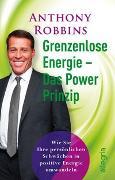 Cover-Bild zu Grenzenlose Energie - Das PowerPrinzip von Robbins, Anthony