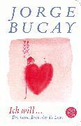Cover-Bild zu Ich will von Bucay, Jorge