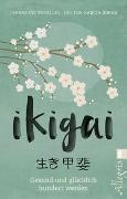 Cover-Bild zu Ikigai von Miralles, Francesc
