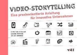 Cover-Bild zu Video-Storytelling von Mossner, Christian
