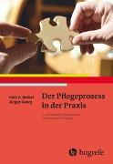 Cover-Bild zu Brobst, Ruth A.: Der Pflegeprozess in der Praxis