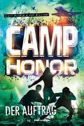 Cover-Bild zu Camp Honor, Band 2: Der Auftrag