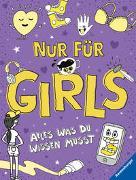 Cover-Bild zu Cox, Lizzie: Nur für Girls - Alles was du wissen musst