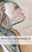 Cover-Bild zu Verse aus der Barockfabrik (eBook) von Ebner, Martin