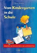 Cover-Bild zu Vom Kindergarten in die Schule von Steffan, Edith