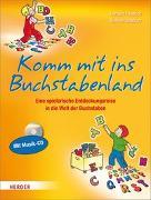 Cover-Bild zu Komm mit ins Buchstabenland von Friedrich, Gerhard