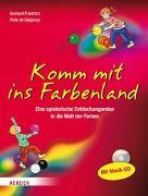 Cover-Bild zu Komm mit ins Farbenland von Friedrich, Gerhard