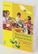 Cover-Bild zu Wenn Raupen fliegen lernen von Bryner, Claudia