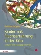 Cover-Bild zu Kinder mit Fluchterfahrung in der Kita von Hofbauer, Christiane