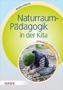 Cover-Bild zu Naturraum-Pädagogik in der Kita von Miklitz, Ingrid