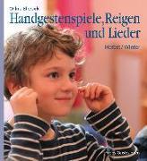 Cover-Bild zu Handgestenspiele, Reigen und Lieder von Ellersiek, Wilma
