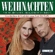 Cover-Bild zu Weihnachten mit Andrea Sawatzki und Christian Berkel (Audio Download) von Heine, Heinrich