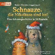 Cover-Bild zu Schnauze, die Nikoläuse sind los (Audio Download) von Angermayer, Karen Christine