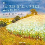 Cover-Bild zu Mit Rainer Maria Rilke durch das Jahr (Audio Download) von Rilke, Rainer Maria