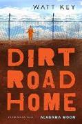 Cover-Bild zu Key, Watt: Dirt Road Home