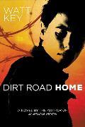 Cover-Bild zu Key, Watt: Dirt Road Home (eBook)