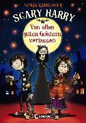 Cover-Bild zu Kaiblinger, Sonja: Scary Harry 1 - Von allen guten Geistern verlassen (eBook)