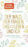 Cover-Bild zu Der Wald, vier Fragen, das Leben und ich Von einer Begegnung, die alles veränderte (eBook) von Randau, Tessa