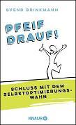 Cover-Bild zu Pfeif drauf! von Brinkmann, Svend