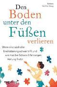 Cover-Bild zu Den Boden unter den Füßen verlieren von Günther-Haug, Barbara