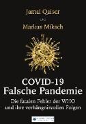 Cover-Bild zu Qaiser, Jamal: Covid-19: Falsche Pandemie (eBook)