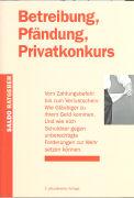 Cover-Bild zu Betreibung, Pfändung, Privatkonkurs von Jenni, Silvia