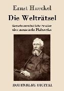 Cover-Bild zu Ernst Haeckel: Die Welträtsel (eBook)