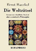 Cover-Bild zu Ernst Haeckel: Die Welträtsel