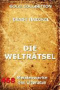 Cover-Bild zu Haeckel, Ernst: Die Welträtsel (eBook)
