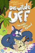 Cover-Bild zu Das wilde Uff, Band 4: Das wilde Uff braucht einen Freund (eBook) von Petrowitz, Michael