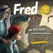 Cover-Bild zu Tetzner, Birge: Fred am Tell Halaf