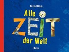 Cover-Bild zu Damm, Antje: Alle Zeit der Welt