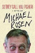 Cover-Bild zu So They Call You Pisher! (eBook) von Rosen, Michael
